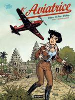 L'Aviatrice T2 : Aventures orientales (0), bd chez Paquet de Borgers, Walthéry, Di sano, Alquier