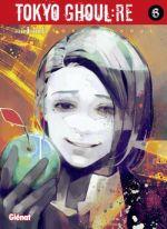 Tokyo ghoul:re T6, manga chez Glénat de Ishida