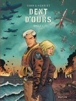 Dent d'ours : Cycle 1 (0), bd chez Dupuis de Yann, Henriet, Usagi