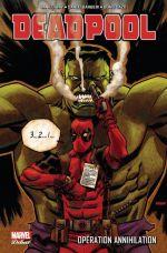 Deadpool (1998) T4 : Opération Annihilation (0), comics chez Panini Comics de Way, Barberi, Vella, Dazo, Mossa, Gracia, Filardi, Gonzales, Daniel, Johnson