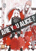 Are you Alice ? T6, manga chez Kazé manga de Ninomiya, Katagiri