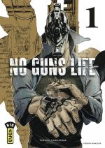 No guns life T1, manga chez Kana de Karasuma