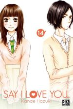 Say I love you  T14, manga chez Pika de Kanae