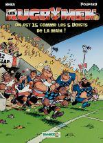 Les rugbymen T15 : On est 15 comme les 5 doigts de la main (0), bd chez Bamboo de Beka, Poupard, Cosson
