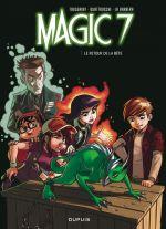 Magic 7 T3 : Le retour de la bête (0), bd chez Dupuis de Toussaint, la Barbera, Quattrocchi, Marcora, Mengozzi