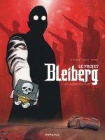 Le Projet Bleiberg T1 : Les fantômes du passé (0), bd chez Dargaud de Le Tendre, Khara, Peynet