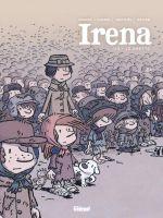 Irena T1 : Le ghetto (0), bd chez Glénat de Morvan, Tréfouel, Evrard, Walter