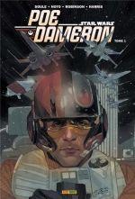 Poe Dameron T1 : L'escadron Black (0), comics chez Panini Comics de Eliopolous, Soule, Robinson, Harris, Noto, Bellaire