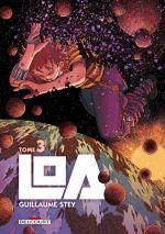 Loa T3, manga chez Delcourt de Stey