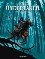 Undertaker T3 : L'ogre de Sutter Camp (0), bd chez Dargaud de Dorison, Meyer, Delabie