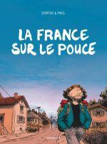 La France sur le pouce, bd chez Dargaud de Courtois, Phicil, Drac, Takaku