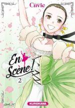 En scène !  T2, manga chez Kurokawa de Cuvie