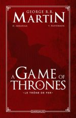A Game of thrones, comics chez Dargaud de Abraham, Martin, Patterson, Nunes