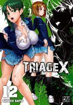 Triage X T12, manga chez Pika de Sato