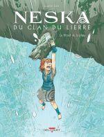 Neska du clan du lierre T2 : Le Rituel de la pluie (0), bd chez Delcourt de Joor