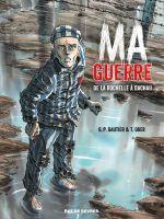 Ma guerre : De la Rochelle à Dachau (0), bd chez Rue de Sèvres de Gautier, Oger