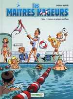 Les maîtres nageurs T1 : Comme un poisson dans l'eau (0), bd chez Bamboo de Reynes, Brrémaud, Cosson