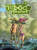 Toxic Planet T2 : Espèce menacée (0), bd chez Paquet de Ratte, Sabater