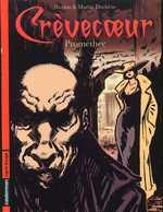 Crèvecoeur T1 : Prométhée (0), bd chez Casterman de Duchêne, Duchêne