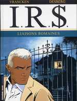 IR$ T9 : Liaisons romaines, bd chez Le Lombard de Desberg, Vrancken, Coquelicot