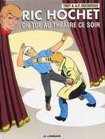 Ric Hochet T73 : On tue au théâtre ce soir (0), bd chez Le Lombard de Duchateau, Brichau, Tibet, Brichau