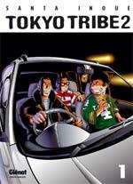 Tokyo tribe 2 T1, manga chez Glénat de Inoue