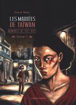 Les Mariées de Taïwan T3 : Mémoires de Viet Kieu (0), bd chez La boîte à bulles de Baloup