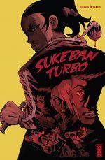 Sukeban Turbo, comics chez Glénat de Runberg, Santos