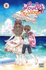 Lovely Fridays T5, manga chez Tonkam de Tanemura