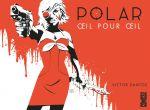 Polar T2 : Oeil pour œil (0), comics chez Glénat de Santos