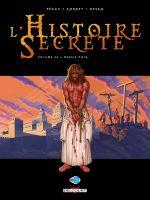 L'histoire secrète T34 : Messie noir (0), bd chez Delcourt de Pécau, Kordey, Desko