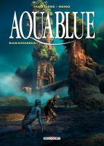 Aquablue T16 : Rakahanga ! (0), bd chez Delcourt de Hautière, Reno