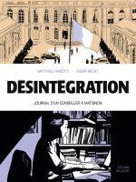 Désintégration - Journal d'un conseiller à Matignon, bd chez Delcourt de Angotti, Recht