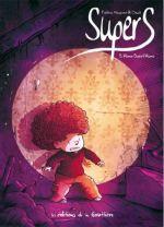 Supers T3 : Home sweet home (0), bd chez Editions de la Gouttière de Maupomé, Dawid