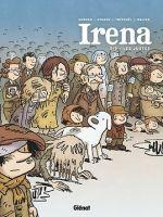 Irena T2 : Les Justes (0), bd chez Glénat de Morvan, Tréfouel, Evrard, Pezzali