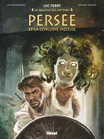 Persée et la Gorgone Méduse, bd chez Glénat de Bruneau, Lorusso, Poli, Stambecco, Vignaux