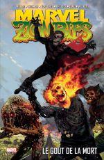 Marvel Zombies T2 : Le goût de la mort (0), comics chez Panini Comics de Van Lente, Kirkman, Millar, Phillips, Land, Walker, Beaulieu, Chung, Suydam
