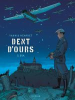 Dent d'ours – cycle 2, T5 : Eva (0), bd chez Dupuis de Yann, Henriet, Usagi