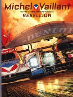 Michel Vaillant – Nouvelle saison, T6 : Rébellion (0), bd chez Dupuis de Graton, Lapière, Bourgne, Benéteau, Lerolle, Tatti