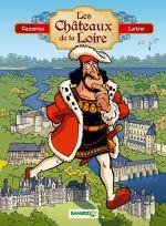 Les Châteaux de la Loire, bd chez Bamboo de Cazenove, Larbier, Amouriq, Mirabelle