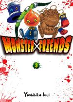 Monster x friends T3, manga chez Komikku éditions de Inui