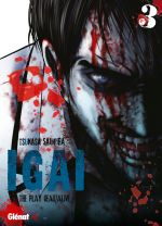 Igai - The play dead/alive T3, manga chez Glénat de Saimura