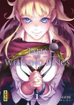 Tales of wedding rings T1, manga chez Kana de Maybe