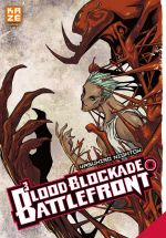 Blood blockade battlefront T6, manga chez Kazé manga de Nightow