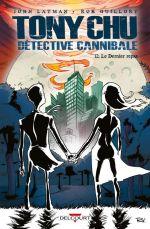 Tony Chu, détective cannibale T12 : Le dernier repas (0), comics chez Delcourt de Layman, Guillory
