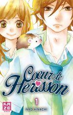 Cœur de hérisson T1, manga chez Kazé manga de Hinachi