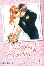 Happy marriage ?! – Ed. double, T5, manga chez Kazé manga de Enjoji