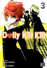 Dolly kill kill T3, manga chez Pika de Kurando, Nomura