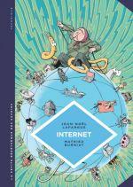 La Petite bédéthèque des savoirs T17 : Internet. Au-delà du virtuel (0), bd chez Le Lombard de Lafargue, Burniat