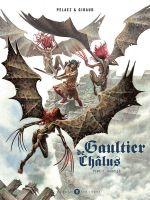 Gaultier de Châlus T2 : Harpies (0), bd chez Des bulles dans l'océan de Pelaez, Giraud
